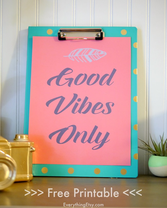 Free Printable - Good Vibes Only - EverythingEtsy.com