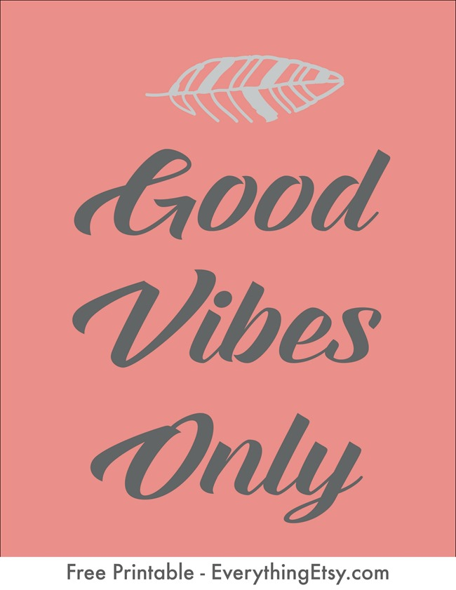 Good Vibes Only - Free Printable - EverythingEtsy.com