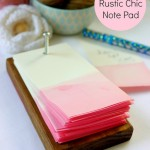 DIY Rustic Chic Note Pad