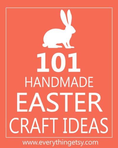 101 DIY Easter Craft Ideas