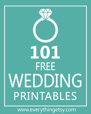 101 Wedding Printables - Free Designs
