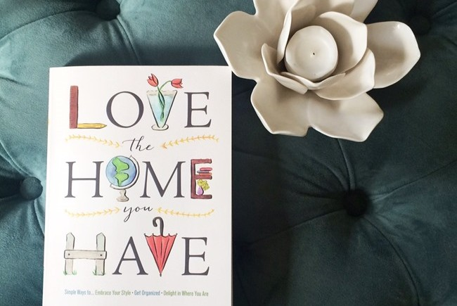Love-the-Home-You-Have-book-by-Melissa-Michaels.jpg