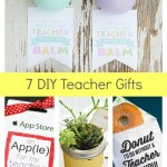 7 DIY Teacher Gifts & Printables