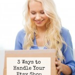 Three Ways to Handle Your Etsy Shop Returns