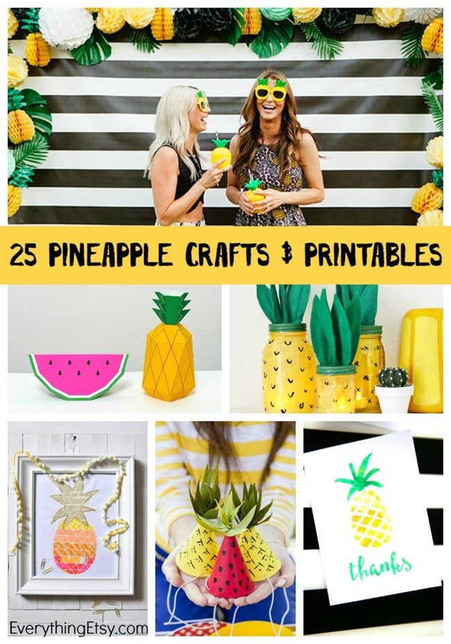 25 Pineapple Crafts & Printables for serious fruity fun!  EverythingEtsy.com