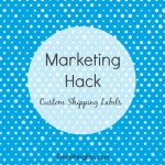 Marketing Hack — Custom Shipping Labels