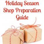 2015 Holiday Season Shop Preparation Guide