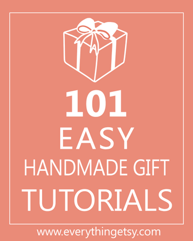 101 Easy Handmade Gifts on EverythingEtsy