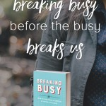 Breaking Busy by Alli Worthington {Book Review & Super Sale Today!}