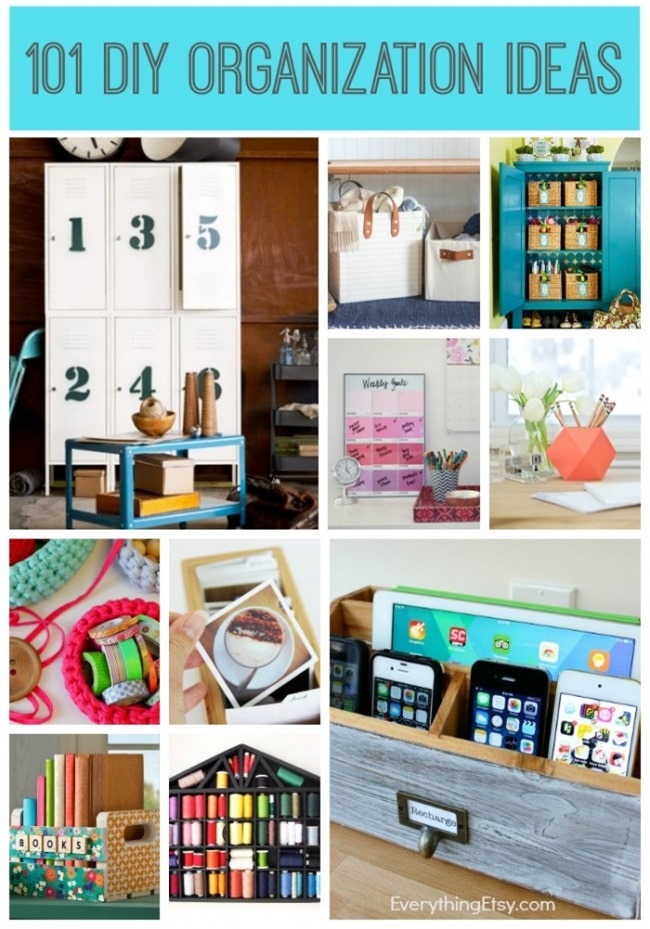 101 diy organization ideas to create right now