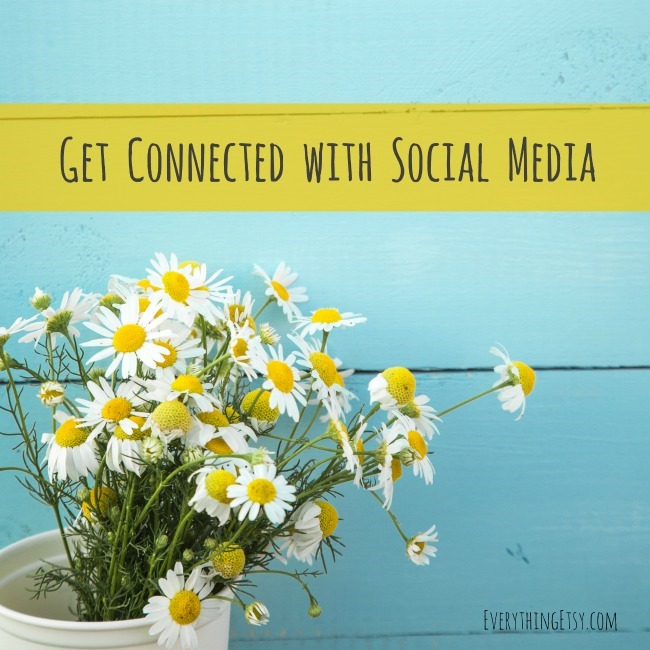 Get Connected with Social Media on EverythingEtsy.com