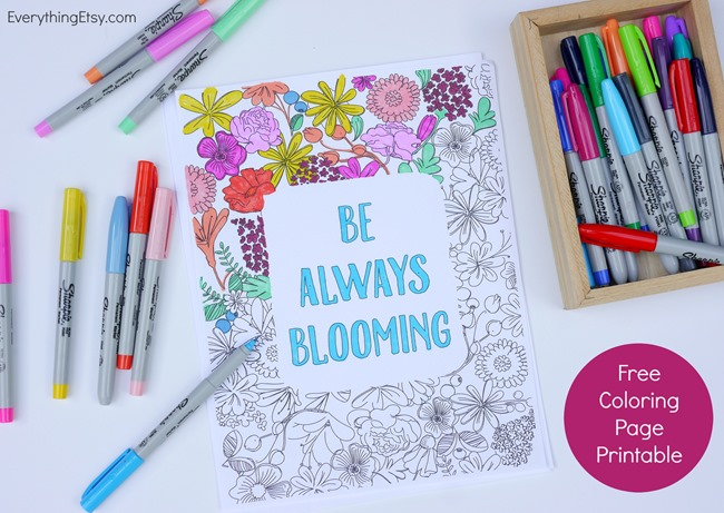 Free Printable Coloring Page for Adults - Be Always Blooming - EverythingEtsy.com