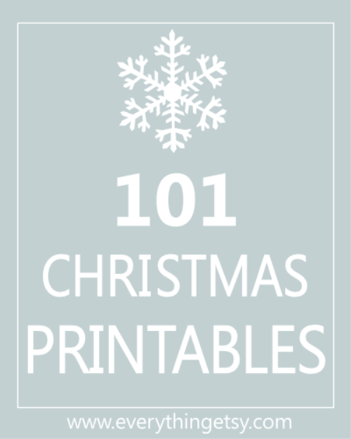 101 christmas printables free everythingetsy com