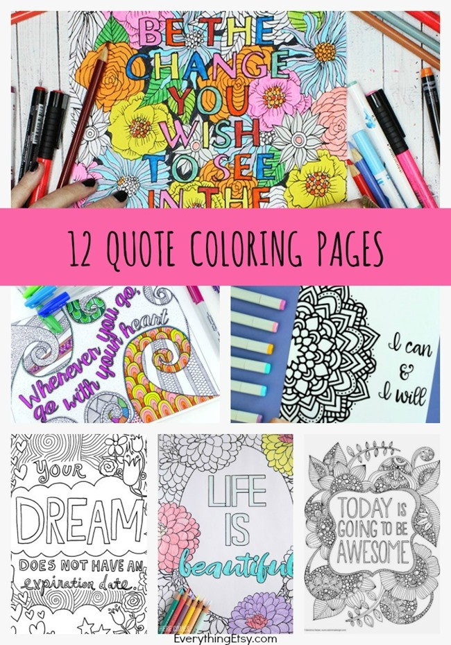 12 inspiring quote coloring pages for adults free printables everythingetsycom - Inspirational Coloring Pages For Adults