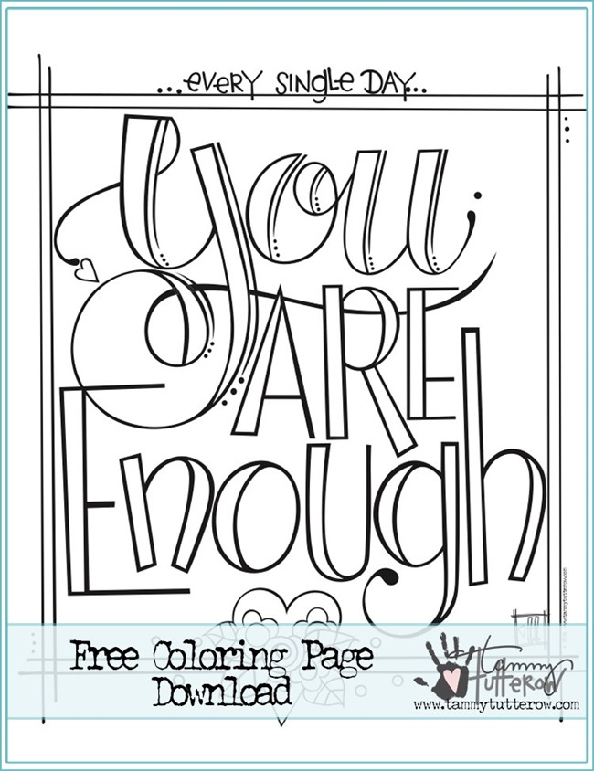 12 Inspiring Quote Coloring Pages for Adults - You are Enough