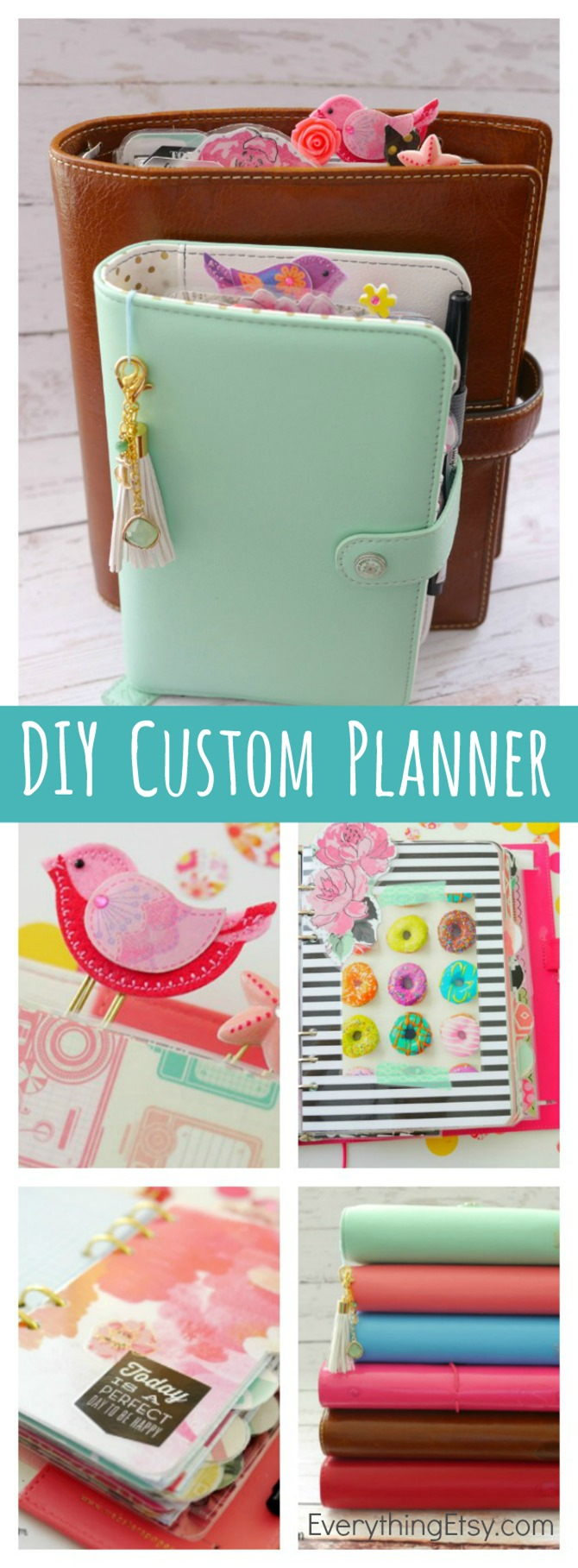 DIY Custom Planner - Get Organized in Style! EverythingEtsy.com