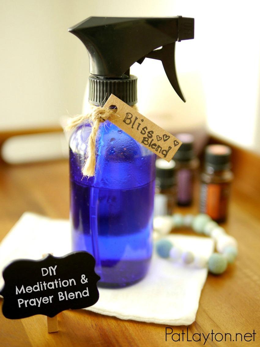 DIY Meditation & Prayer Essential Oil Blend - doTERRA - PatLayton.net
