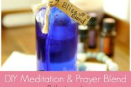 DIY Meditation & Prayer Essential Oil Blend
