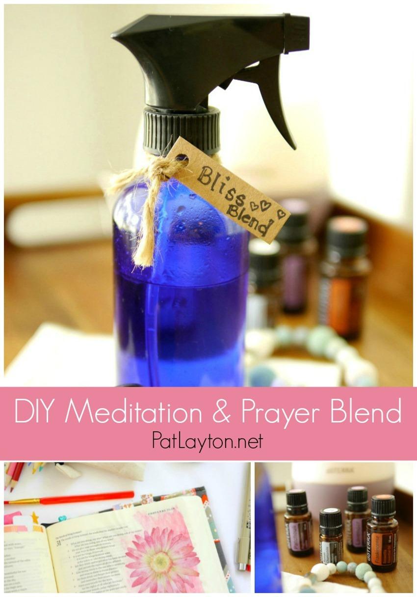 Meditation and Prayer Essential Oil Blend DIY - doTERRA Essential Oils - PatLayton.net