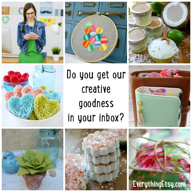 Sign up for our Creative Goodness in your inbox! EverythingEtsy.com