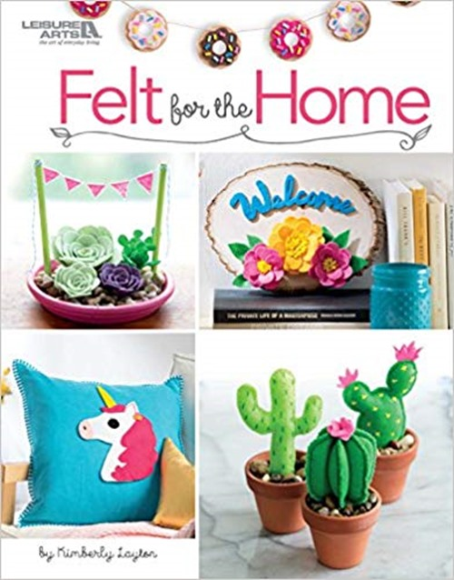 Felt for the Home by Kimberly Layton