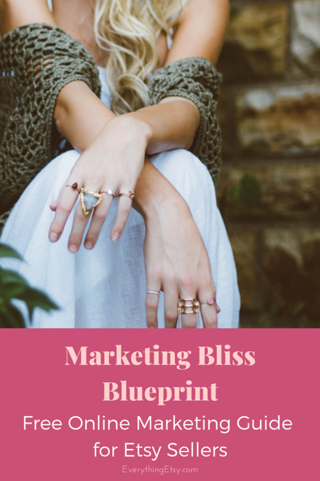 Marketing Bliss Blueprint for Your Etsy Business - EverythingEtsy.com