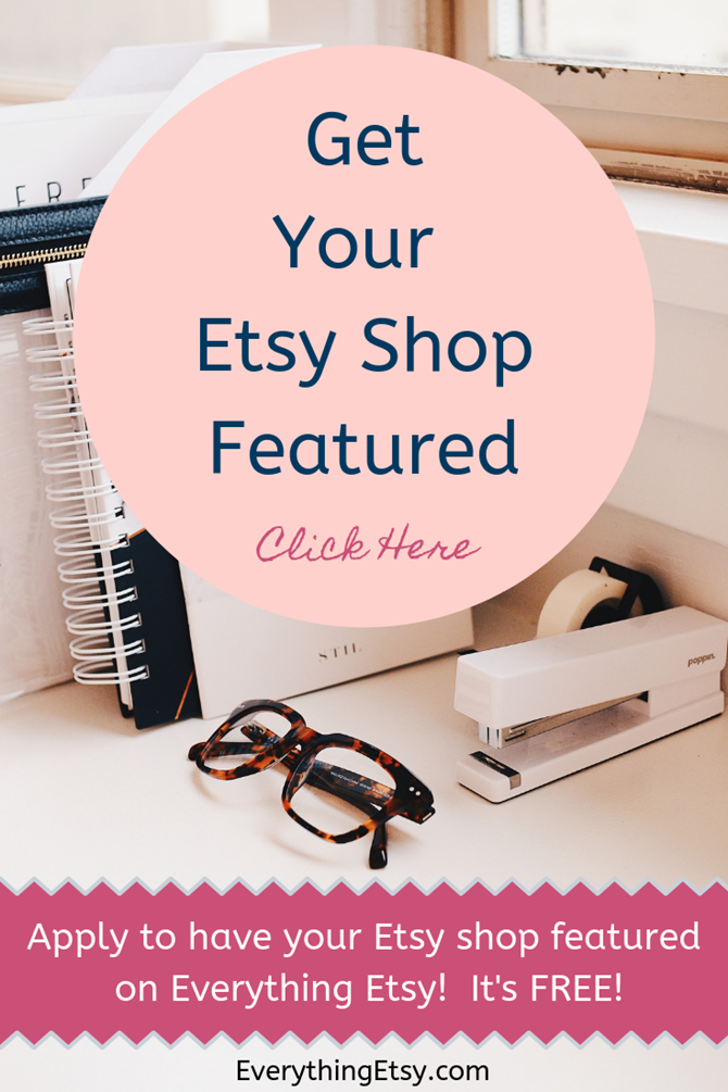 Get Your Etsy Shop Featured for Free - Etsy Interviews and Featured Etsy Finds
