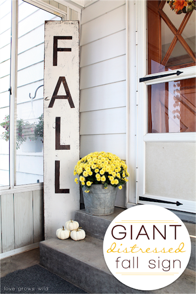 DIY Fall Decor for Your Front Porch - Distress Fall Sign - Love Grows Wild
