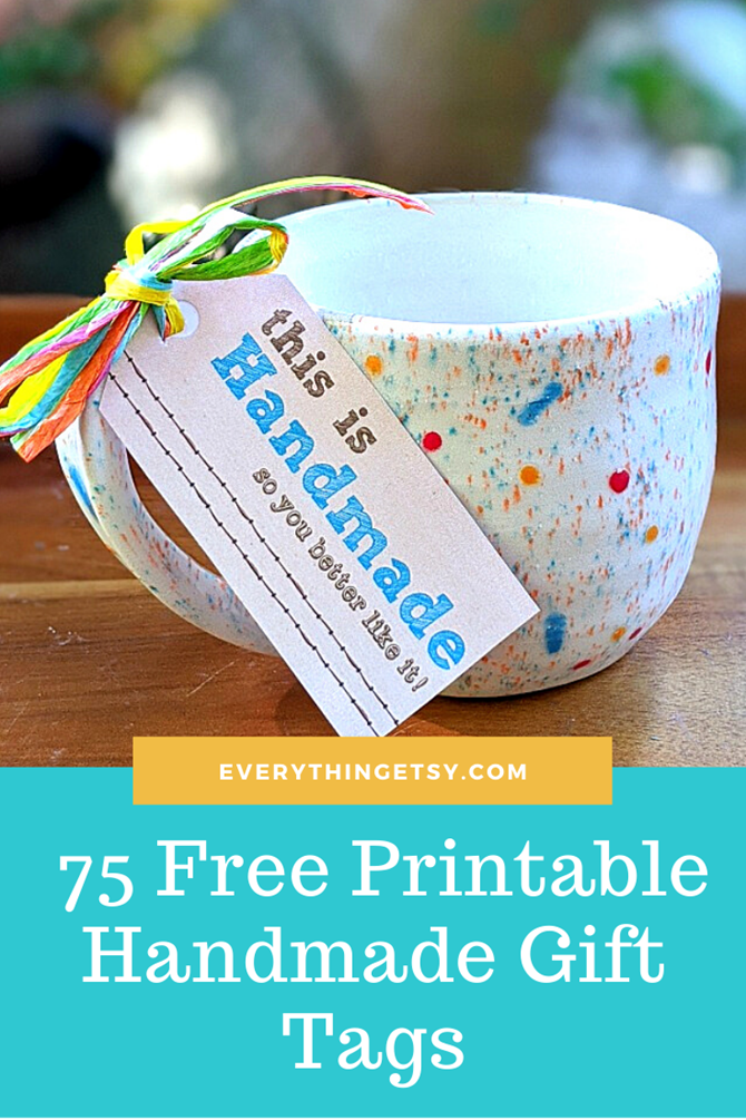 75 Free Printable Handmade Gift Tags on EverythingEtsy.com