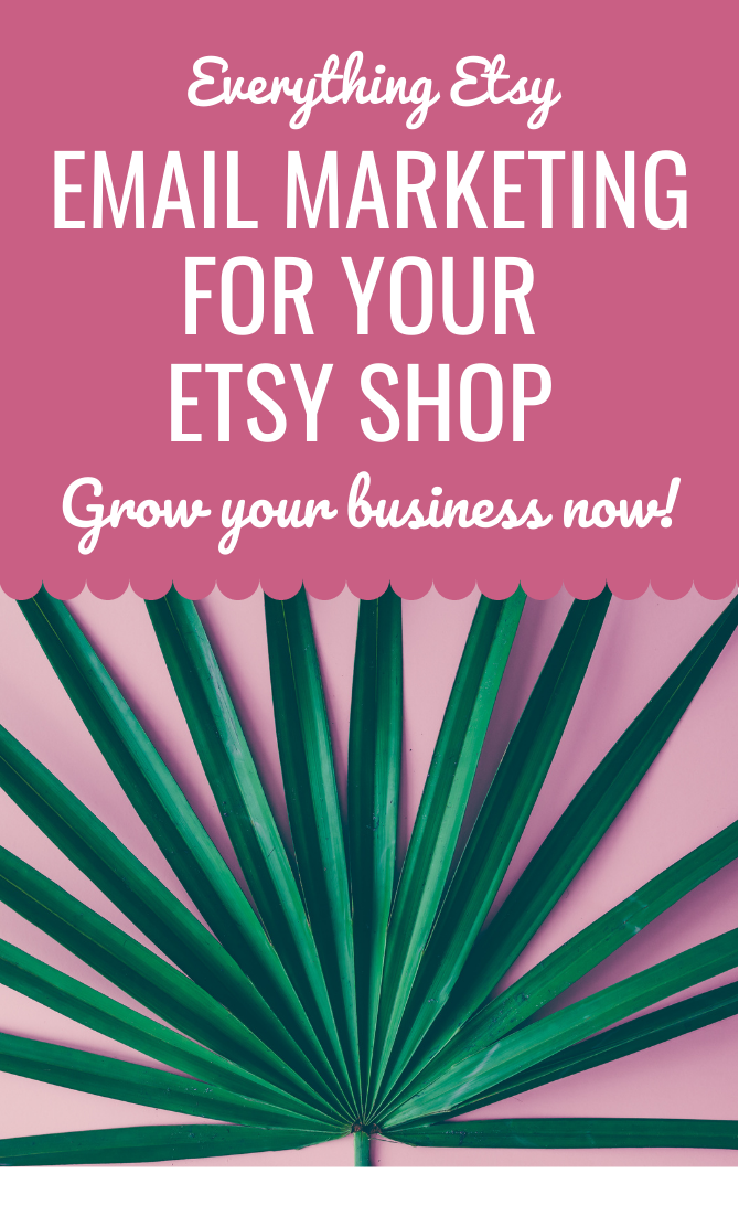 Everything Etsy Email Marketing for Your Etsy Shop - Grow Your Business Now - Free Guide - EverythingEtsy.com
